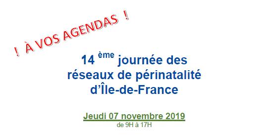14ème journée des réseaux de périnatalité d'Ile-de-France - 7 novembre 2019