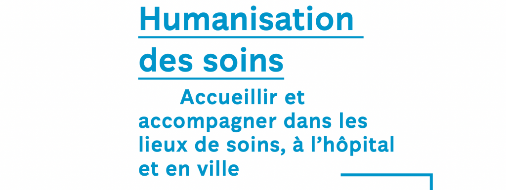 Appel à projets de La Fondation de France - Humanisation des soins